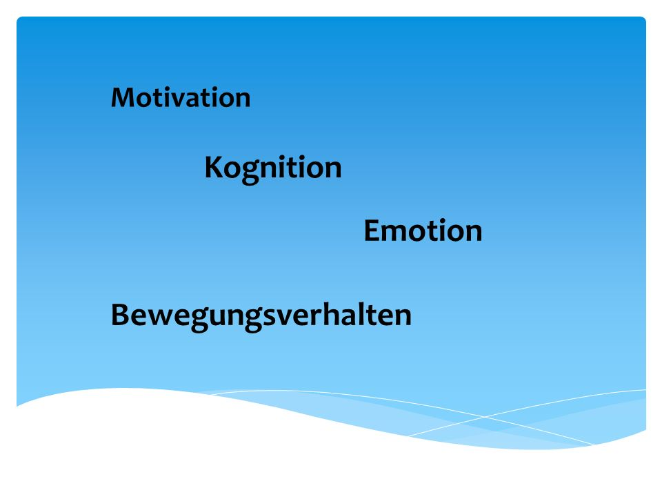 Motivation Kognition Emotion Bewegungsverhalten