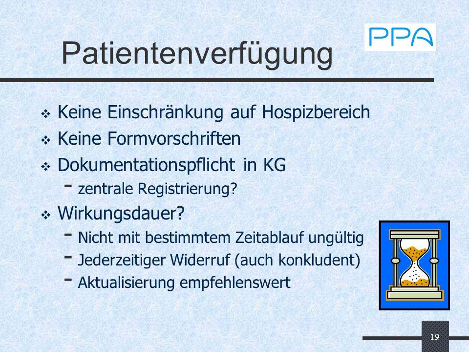 Patientenverfügung Keine Einschränkung auf Hospizbereich