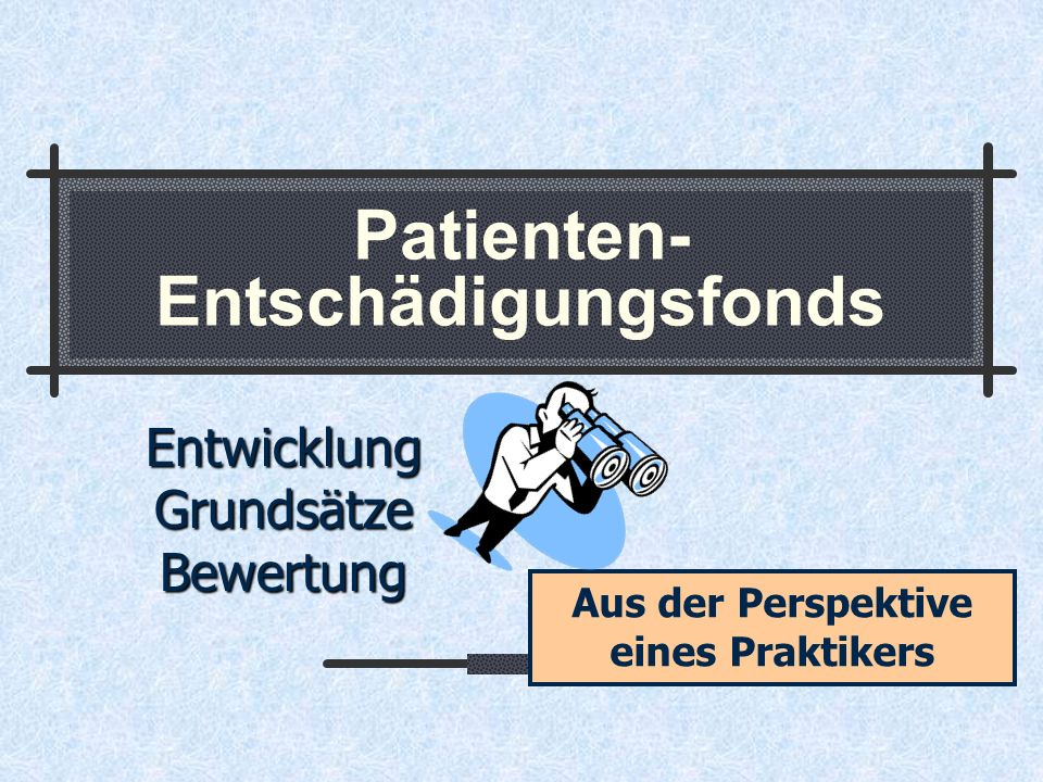 Patienten- Entschädigungsfonds