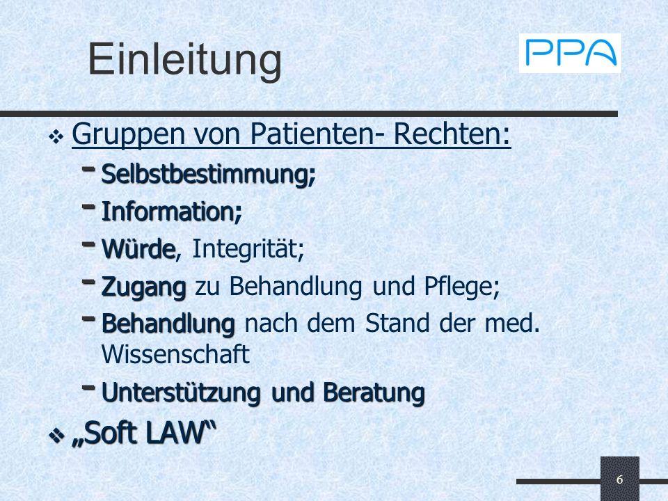 """Einleitung Gruppen von Patienten- Rechten: """"Soft LAW"""