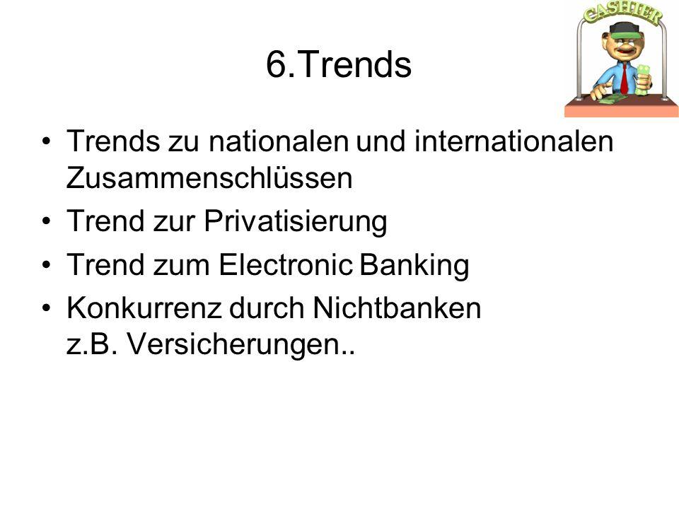 6.Trends Trends zu nationalen und internationalen Zusammenschlüssen