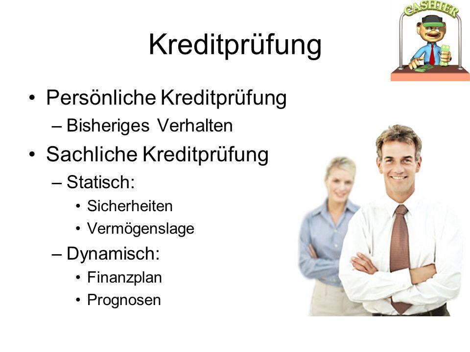Kreditprüfung Persönliche Kreditprüfung Sachliche Kreditprüfung