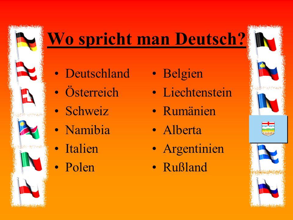 Wo spricht man Deutsch Deutschland Österreich Schweiz Namibia Italien