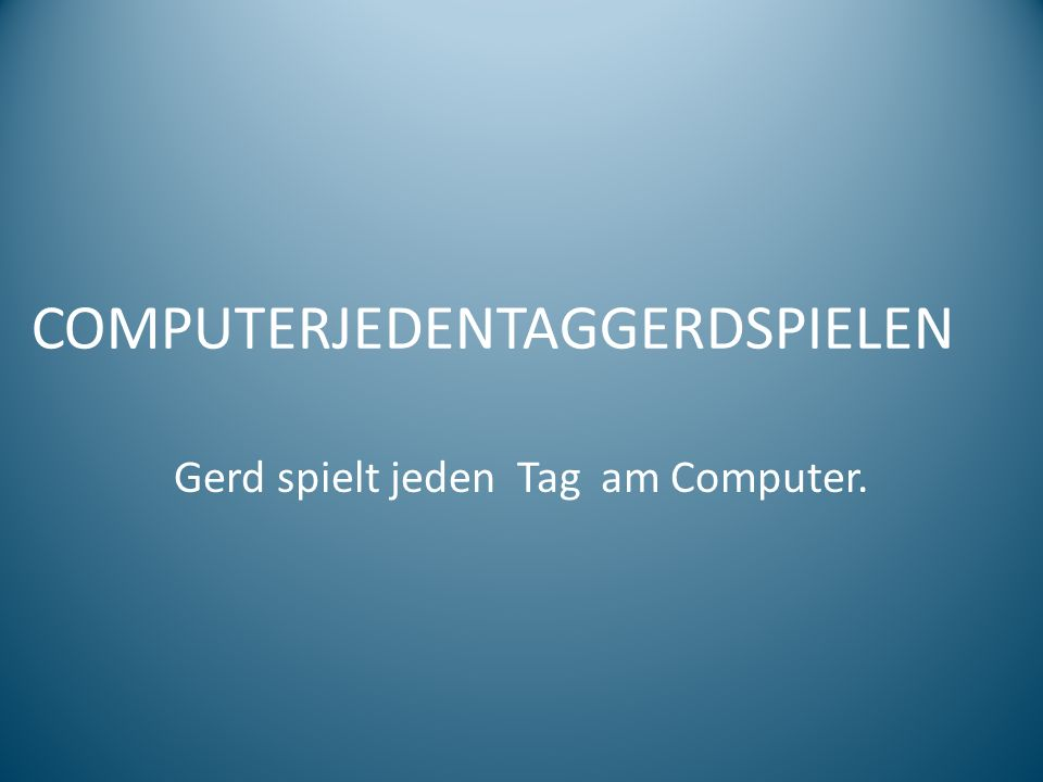 COMPUTERJEDENTAGGERDSPIELEN