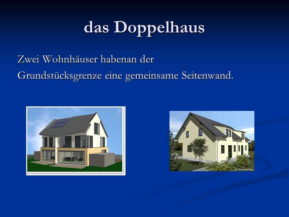 das Doppelhaus Zwei Wohnhäuser habenan der