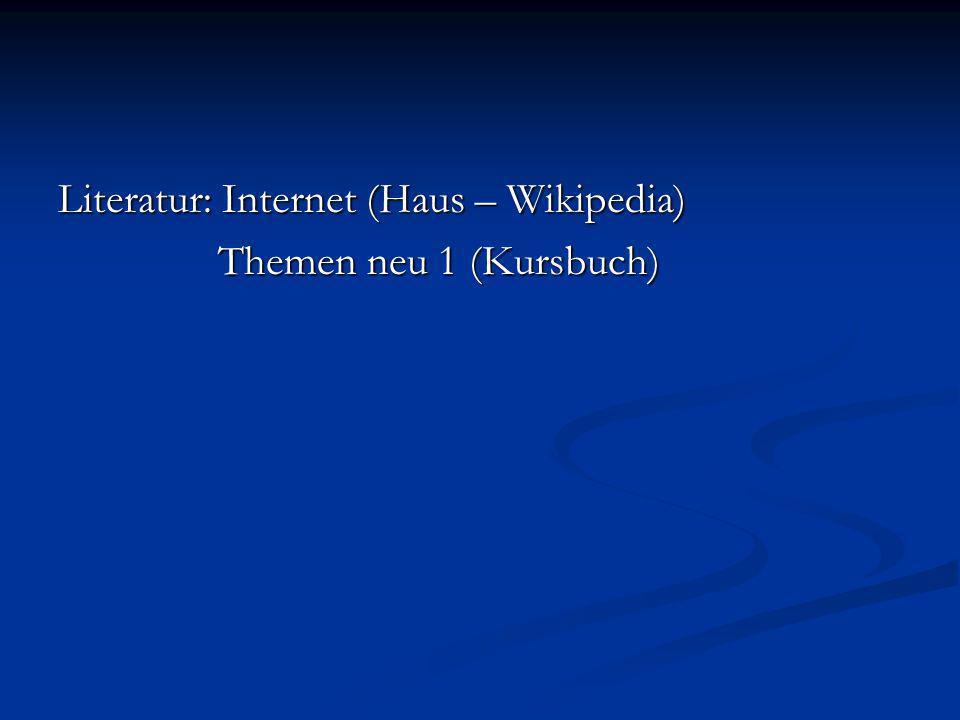 Literatur: Internet (Haus – Wikipedia)