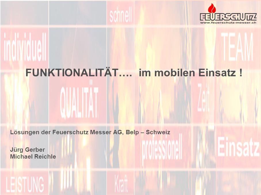 FUNKTIONALITÄT…. im mobilen Einsatz !