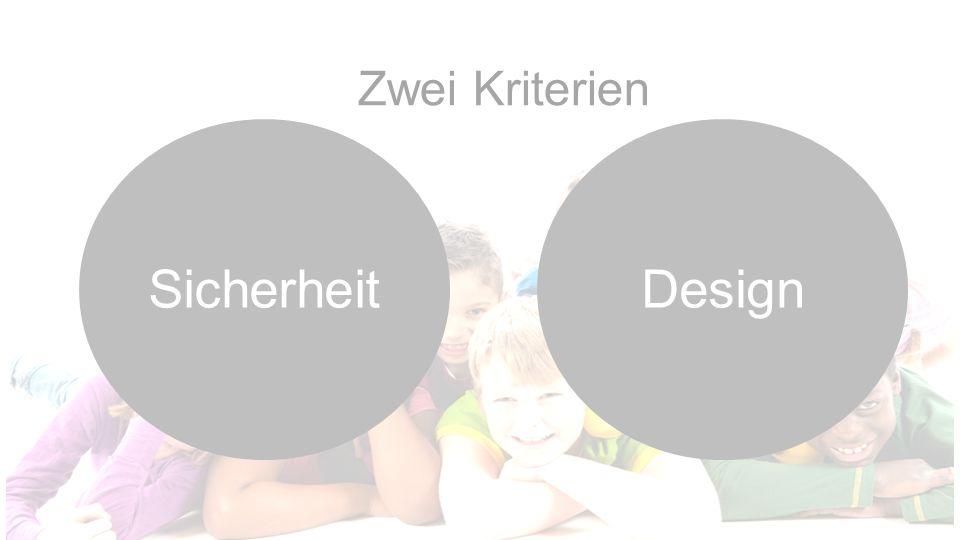 Zwei Kriterien Sicherheit Design