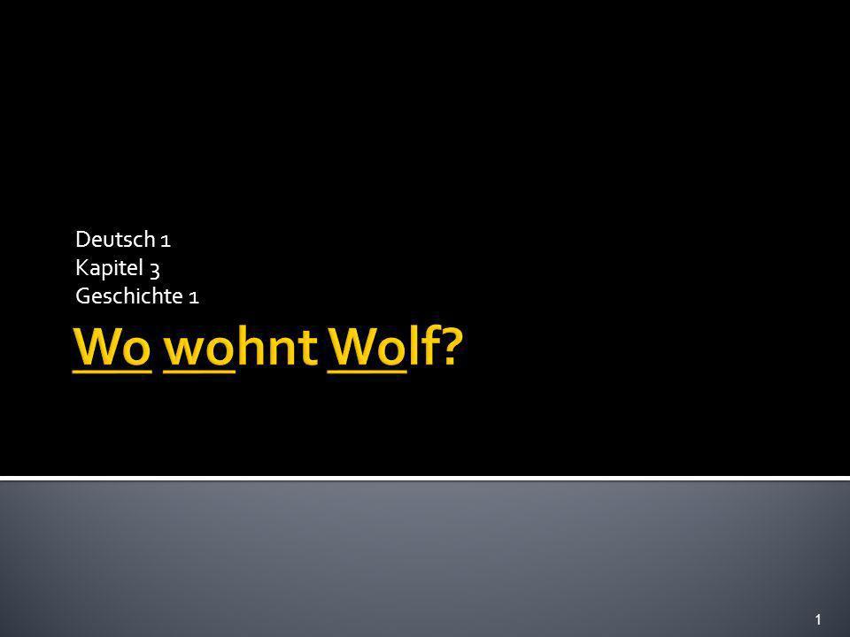 Deutsch 1 Kapitel 3 Geschichte 1