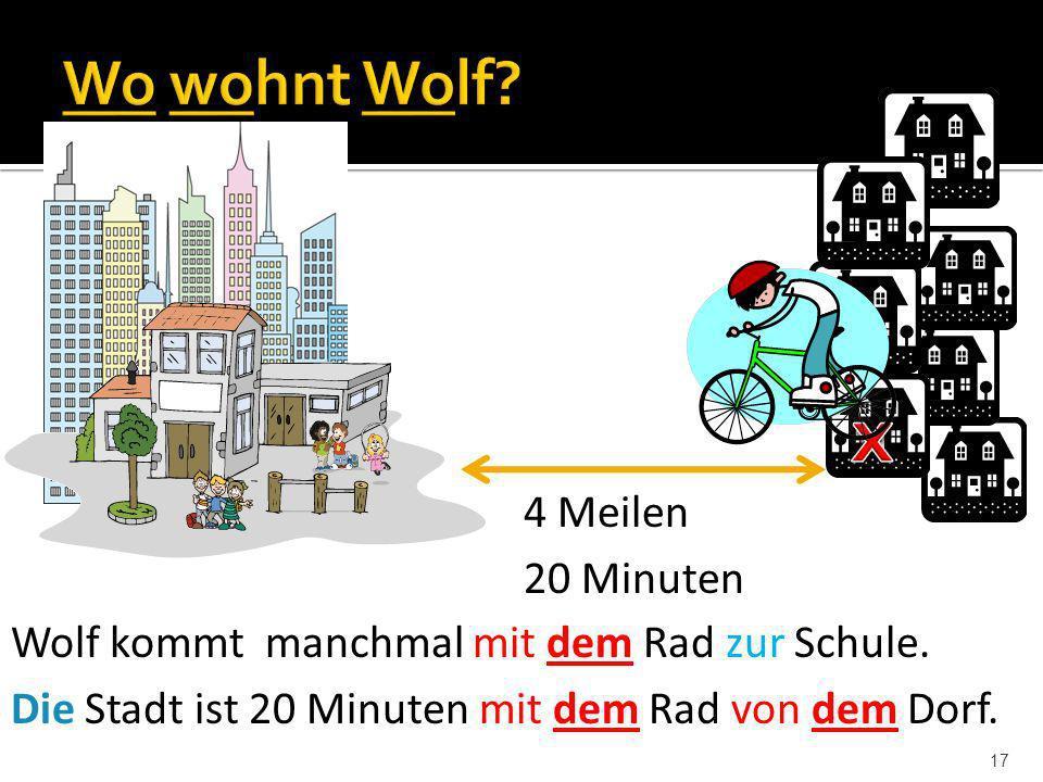 x Wo wohnt Wolf 4 Meilen 20 Minuten