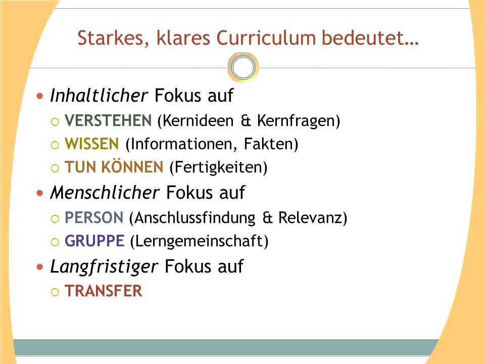 Starkes, klares Curriculum bedeutet…