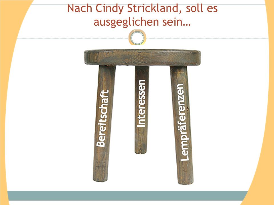 Nach Cindy Strickland, soll es ausgeglichen sein…