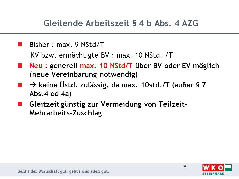 Gleitende Arbeitszeit § 4 b Abs. 4 AZG