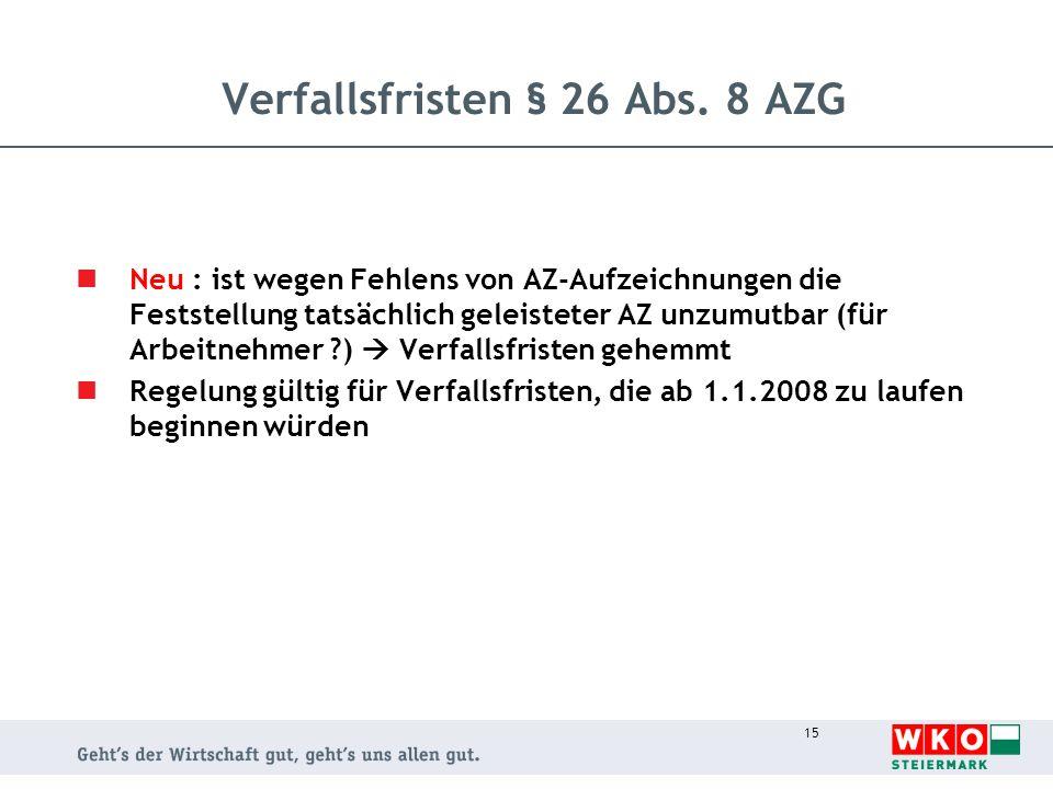Verfallsfristen § 26 Abs. 8 AZG