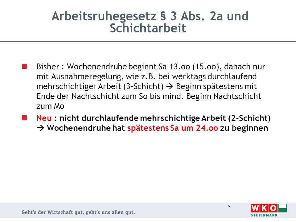 Arbeitsruhegesetz § 3 Abs. 2a und Schichtarbeit