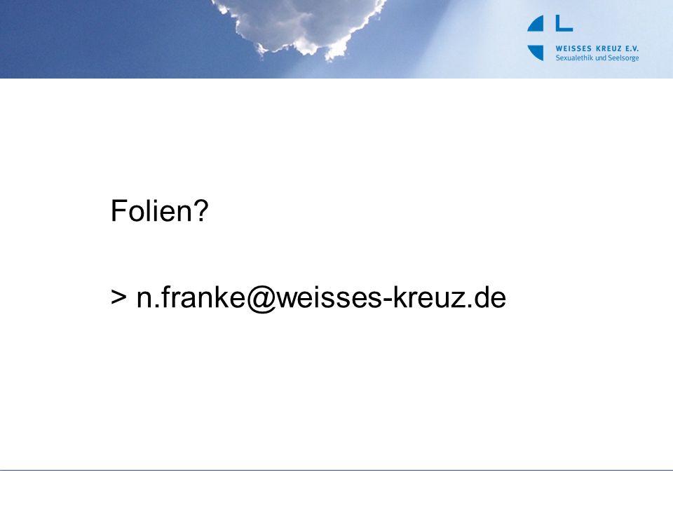Folien > n.franke@weisses-kreuz.de