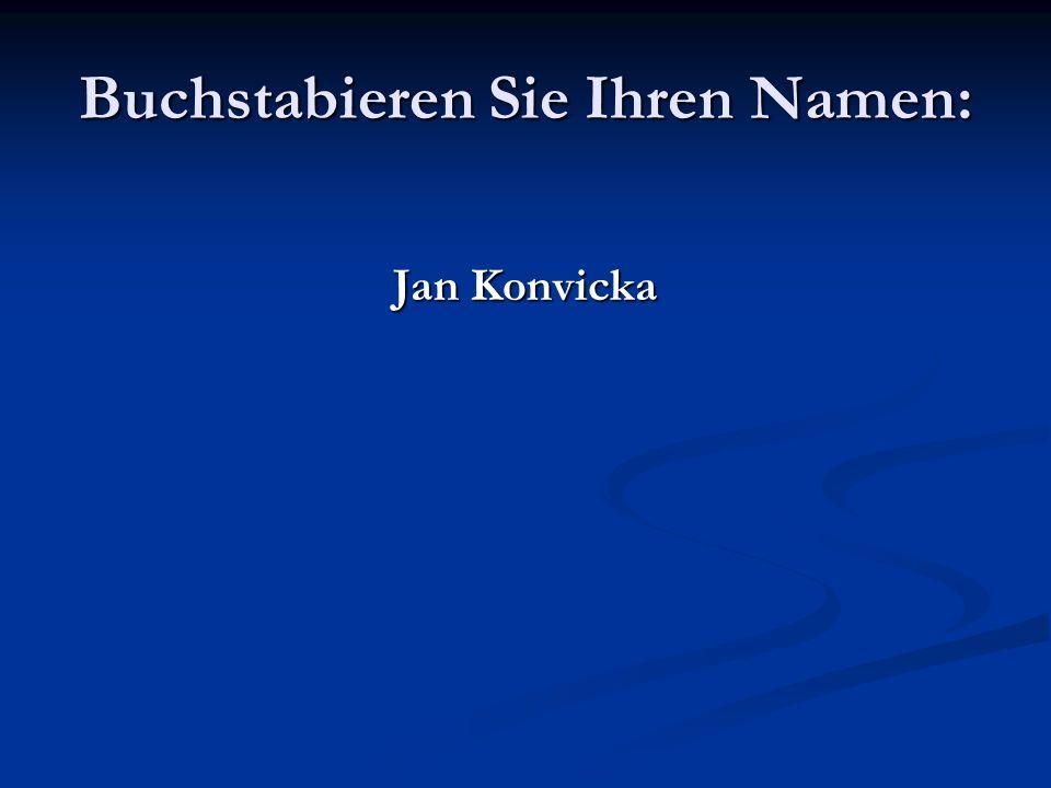 Buchstabieren Sie Ihren Namen: