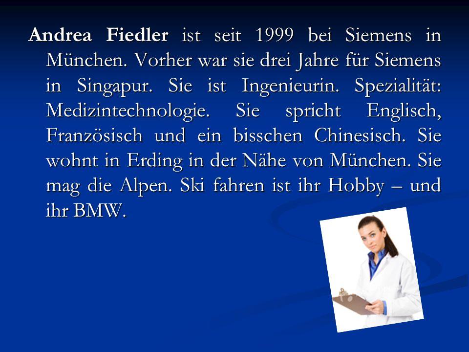 Andrea Fiedler ist seit 1999 bei Siemens in München