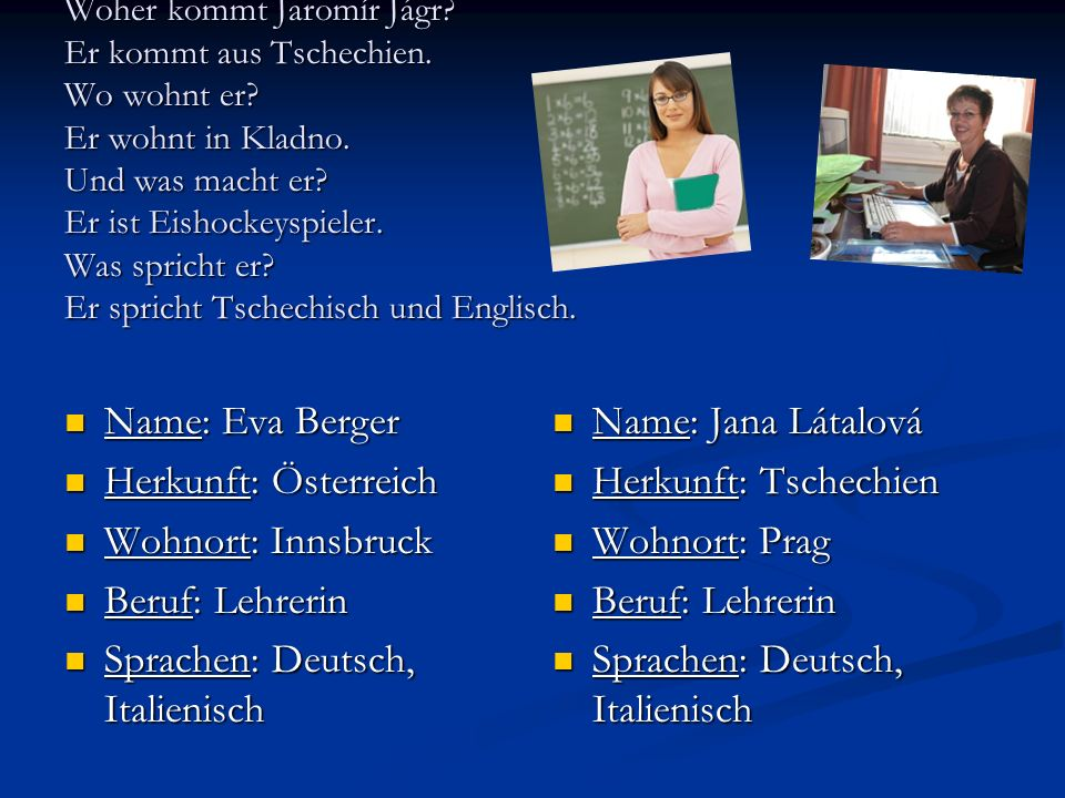 Sprachen: Deutsch, Italienisch Name: Jana Látalová