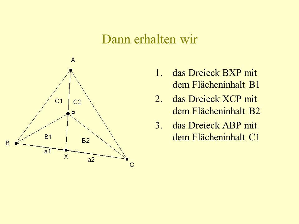 Dann erhalten wir das Dreieck BXP mit dem Flächeninhalt B1