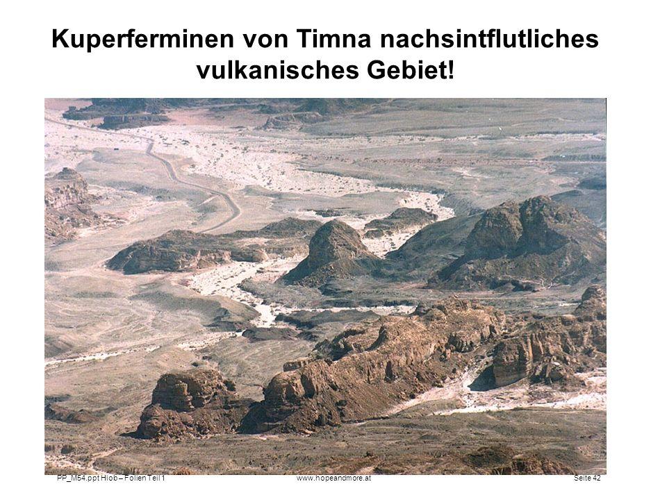 Kuperferminen von Timna nachsintflutliches vulkanisches Gebiet!
