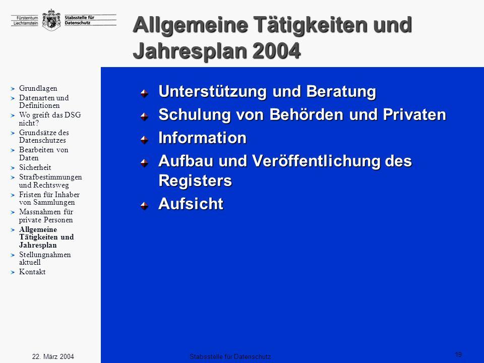 Allgemeine Tätigkeiten und Jahresplan 2004