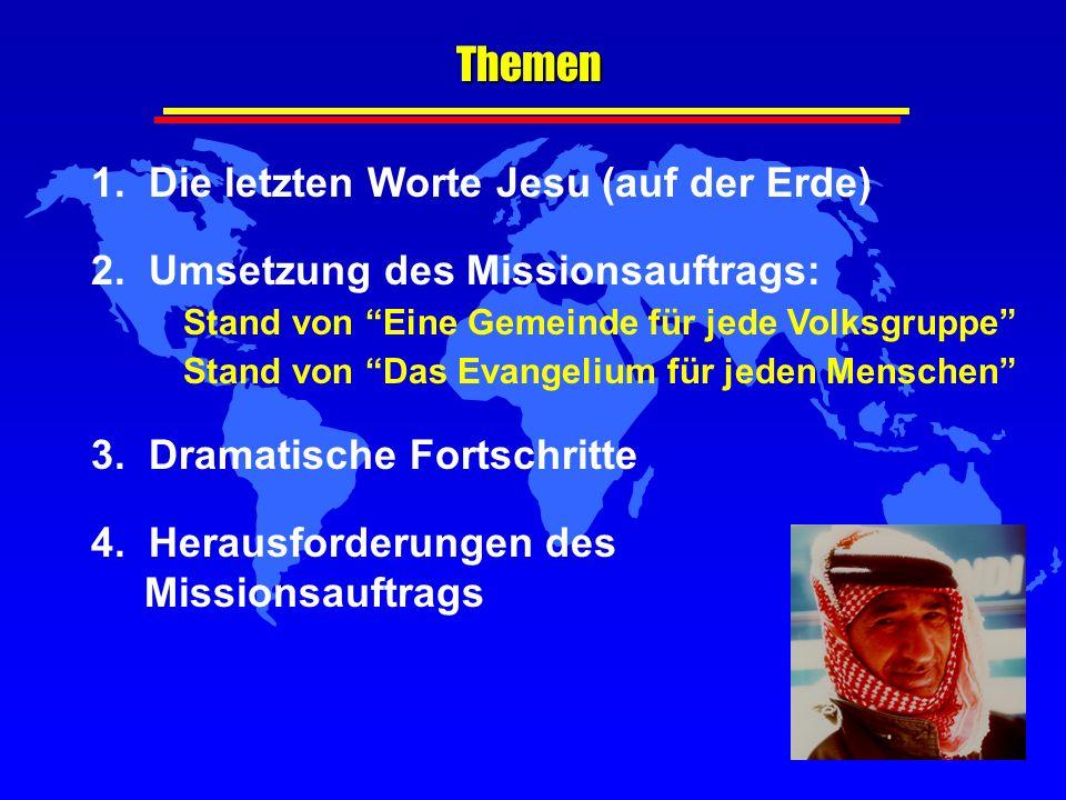 Themen 1. Die letzten Worte Jesu (auf der Erde)