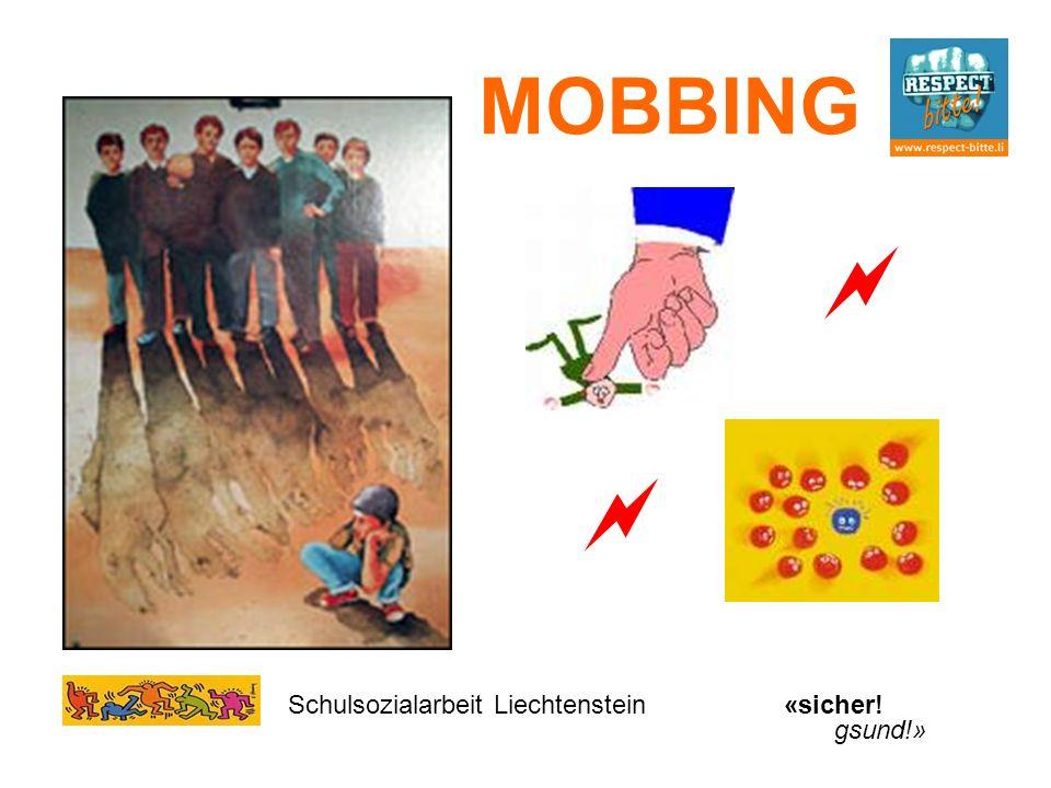 MOBBING   Schulsozialarbeit Liechtenstein «sicher! gsund!»