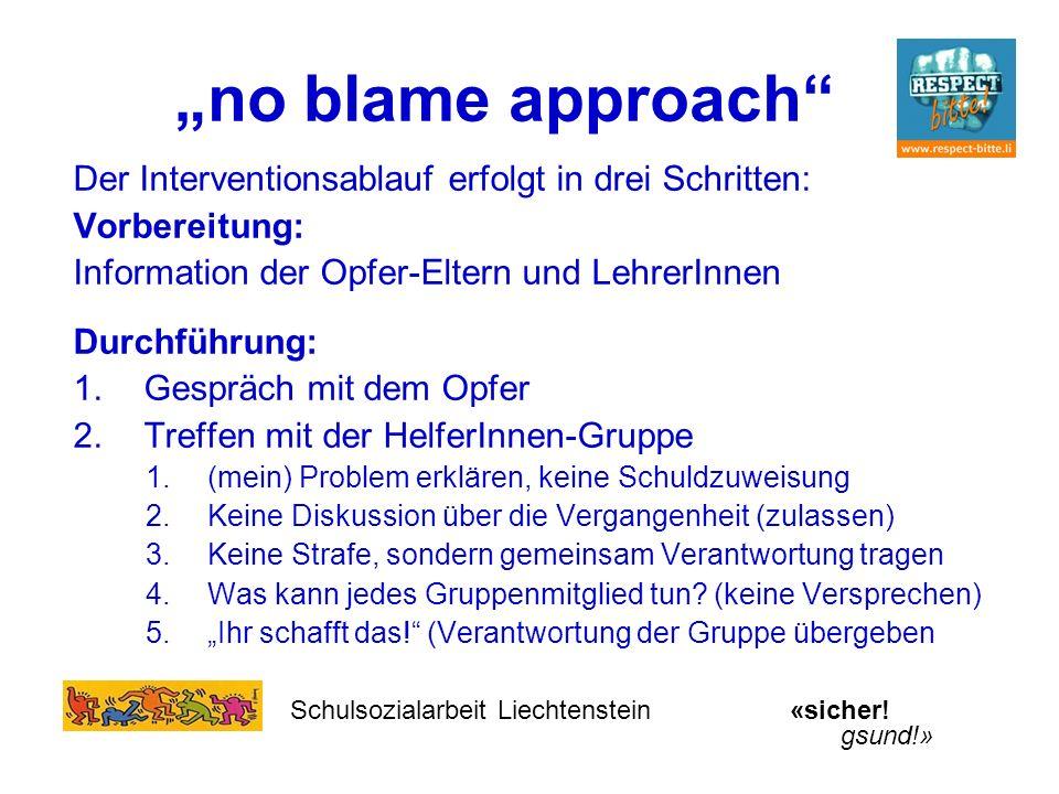 """""""no blame approach Der Interventionsablauf erfolgt in drei Schritten:"""