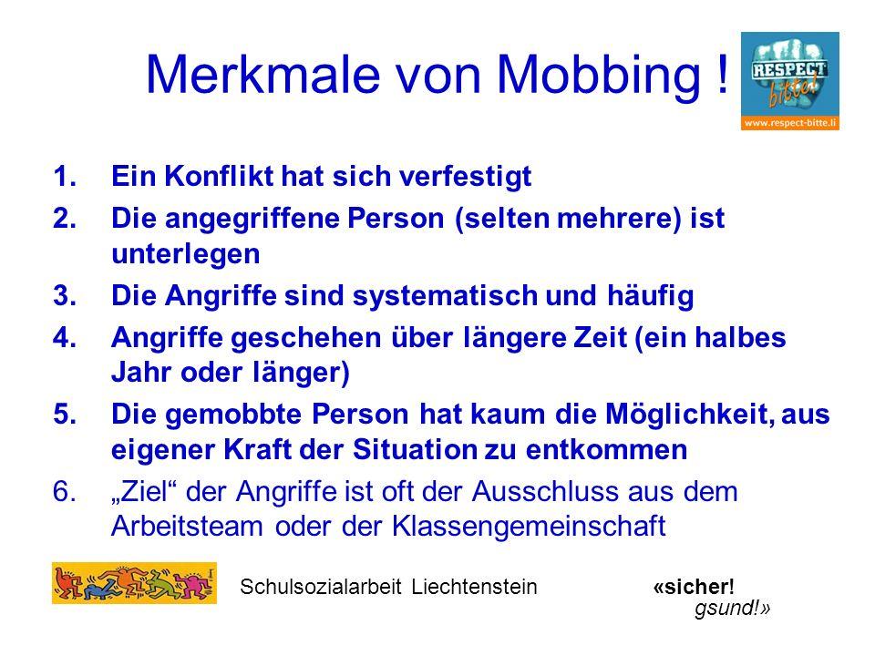 Merkmale von Mobbing ! Ein Konflikt hat sich verfestigt