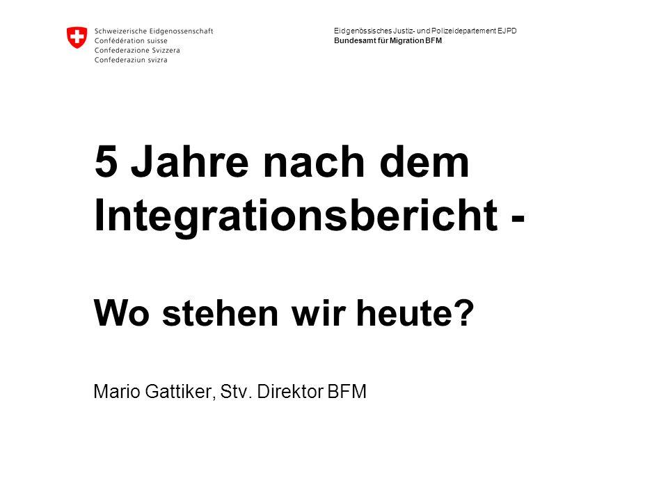5 Jahre nach dem Integrationsbericht - Wo stehen wir heute