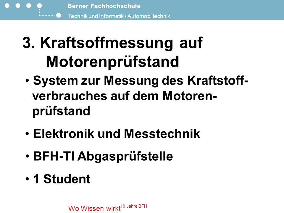 3. Kraftsoffmessung auf Motorenprüfstand