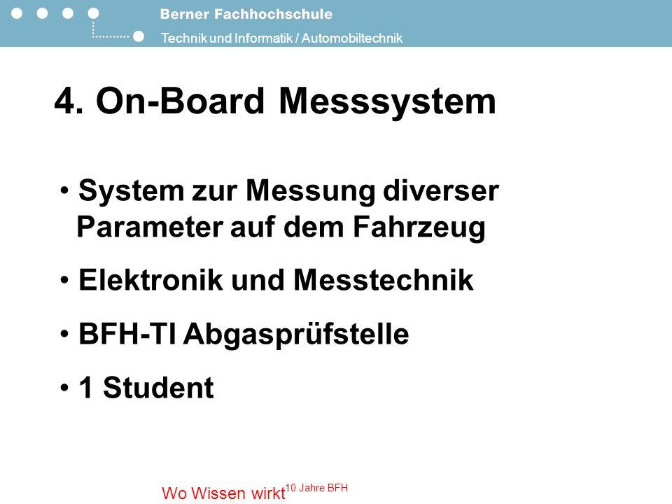4. On-Board Messsystem System zur Messung diverser Parameter auf dem Fahrzeug. Elektronik und Messtechnik.