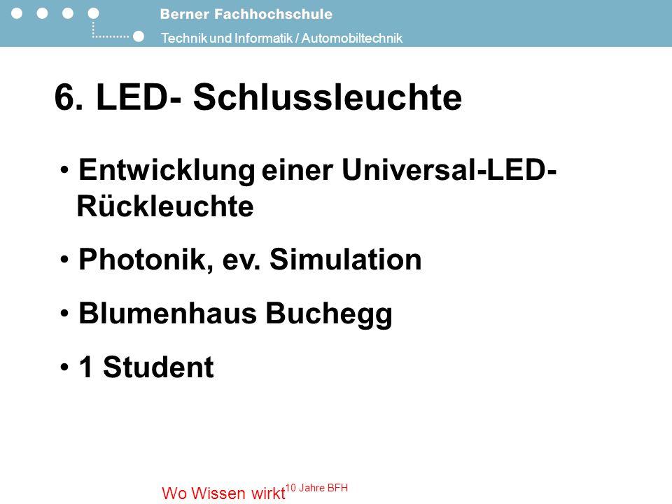 6. LED- Schlussleuchte Entwicklung einer Universal-LED- Rückleuchte