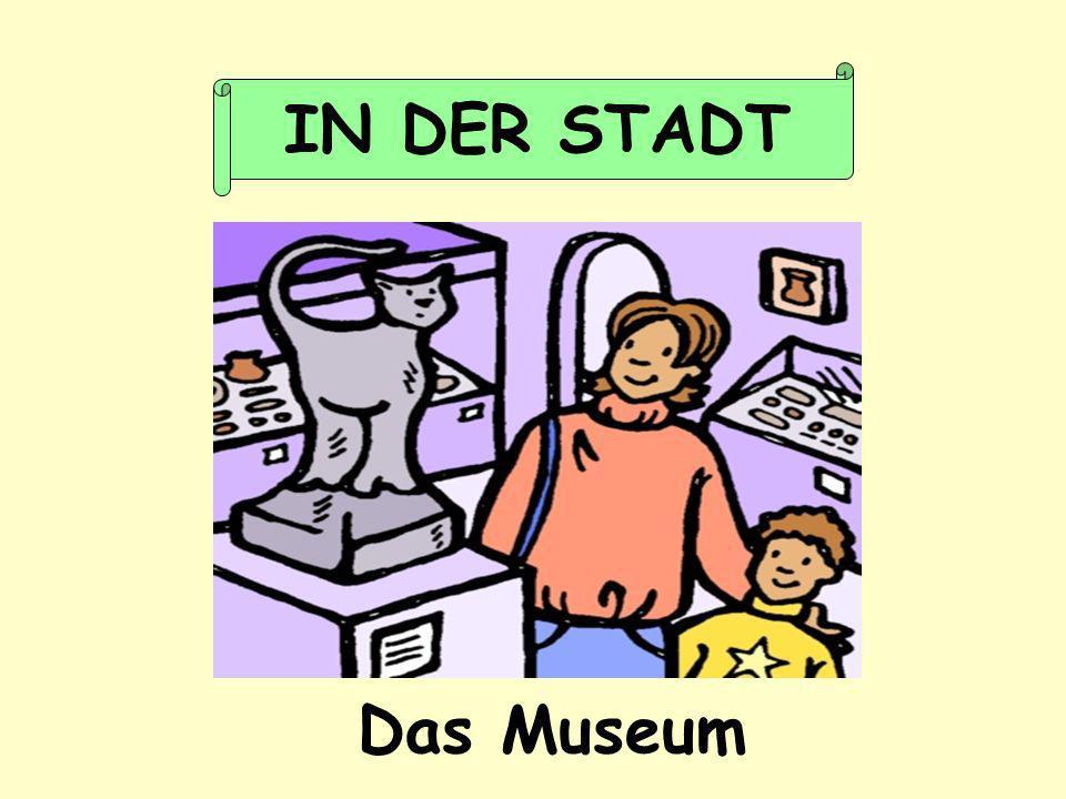 IN DER STADT Das Museum