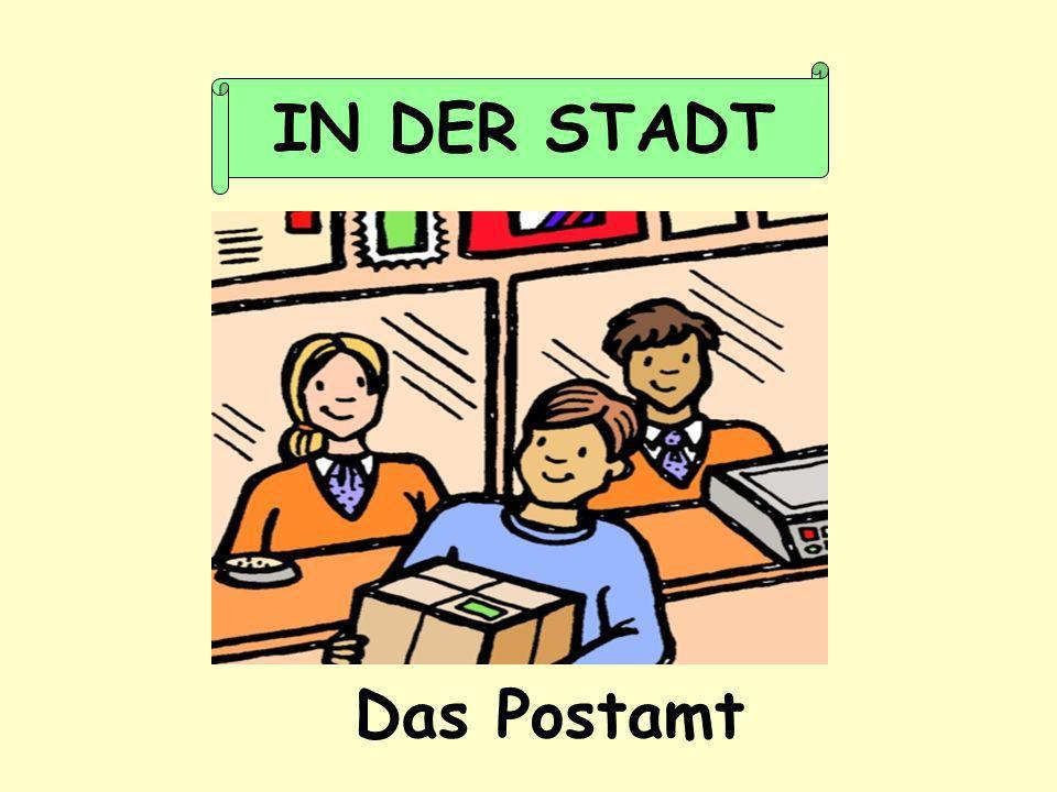 IN DER STADT Das Postamt