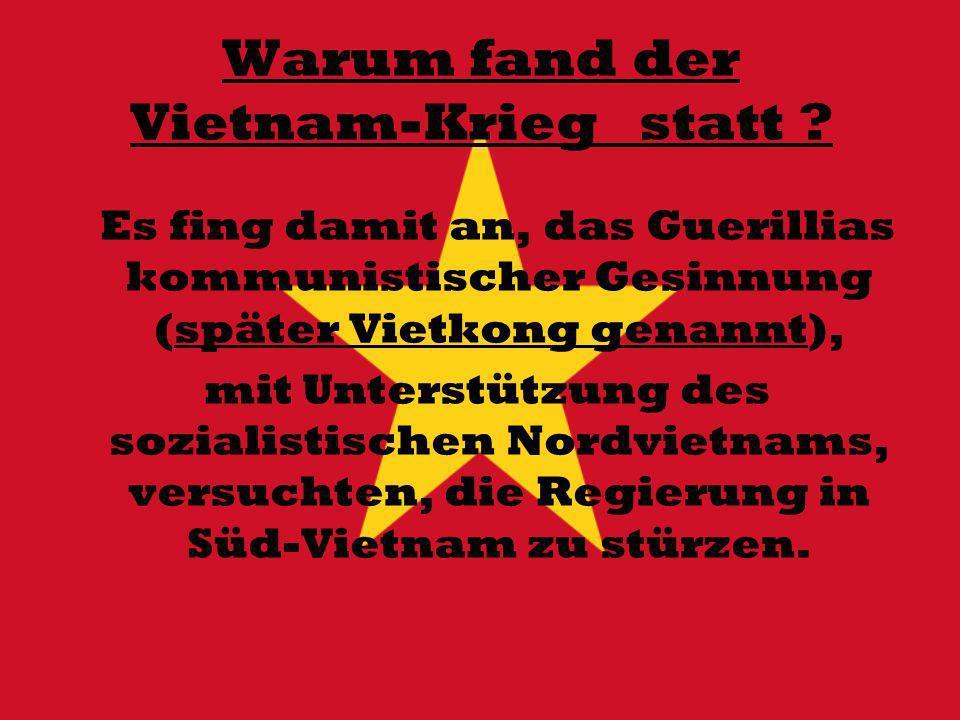 Warum fand der Vietnam-Krieg statt