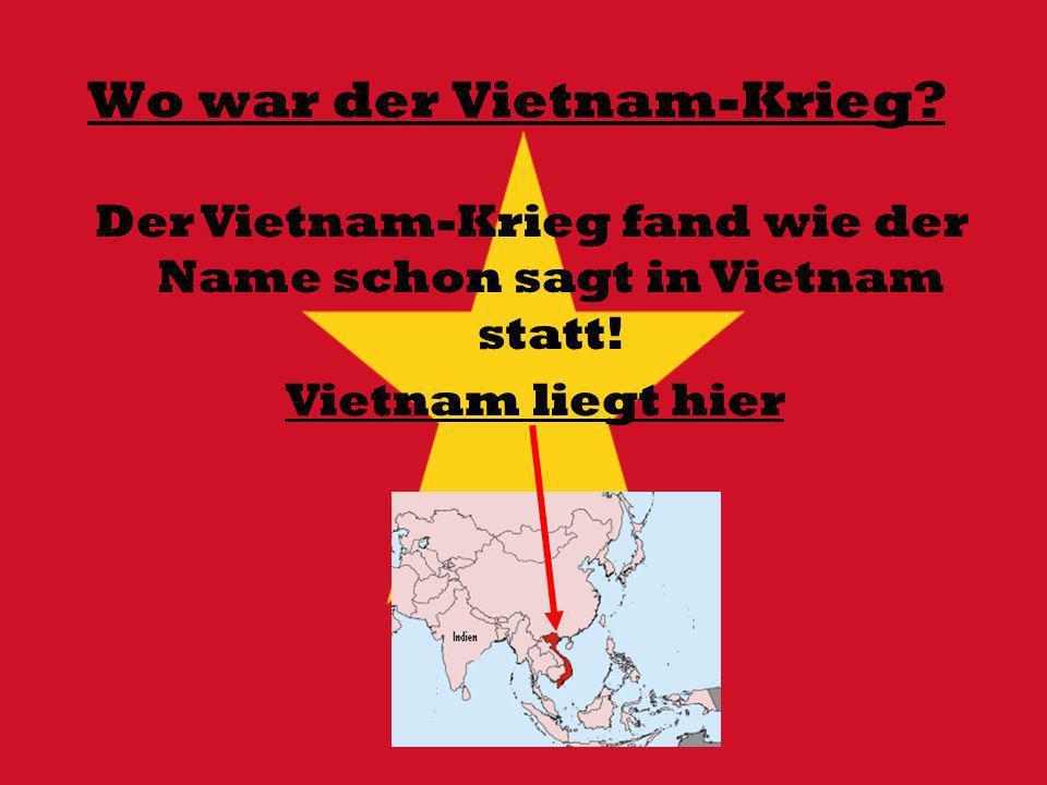 Wo war der Vietnam-Krieg
