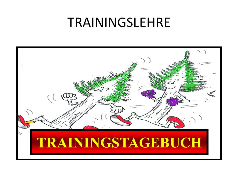 TRAININGSLEHRE TRAININGSTAGEBUCH DOKUMENTATION