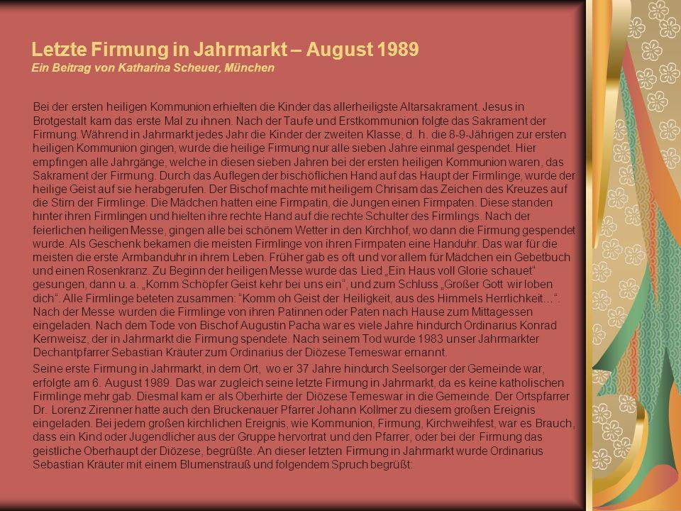 Letzte Firmung in Jahrmarkt – August 1989 Ein Beitrag von Katharina Scheuer, München
