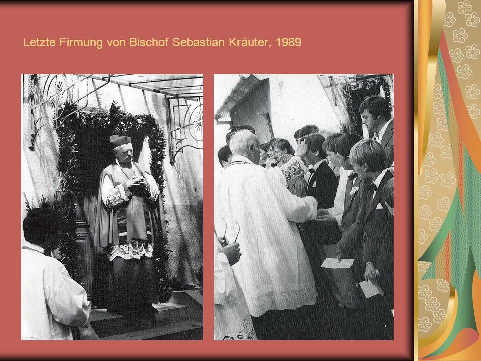 Letzte Firmung von Bischof Sebastian Kräuter, 1989