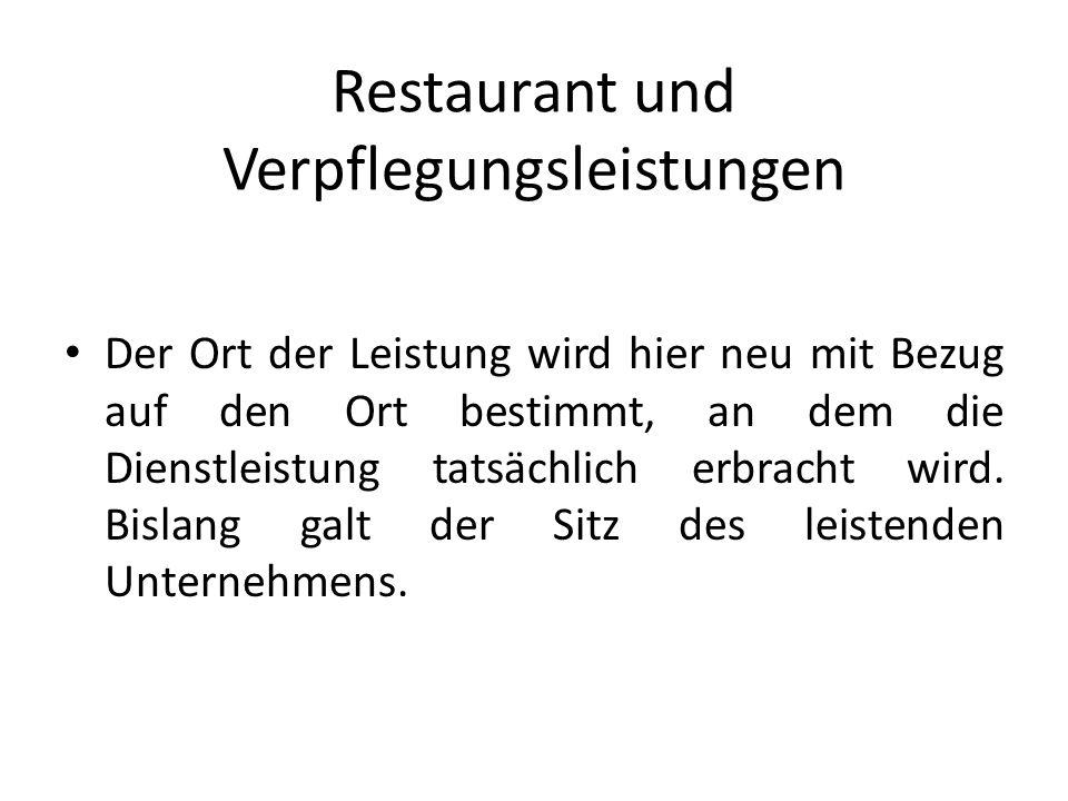 Restaurant und Verpflegungsleistungen