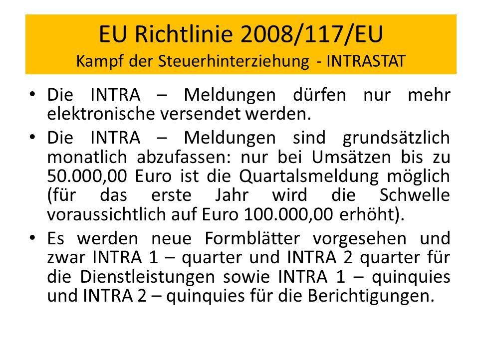 EU Richtlinie 2008/117/EU Kampf der Steuerhinterziehung - INTRASTAT
