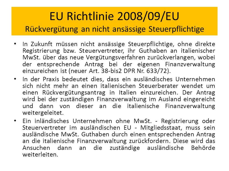 EU Richtlinie 2008/09/EU Rückvergütung an nicht ansässige Steuerpflichtige