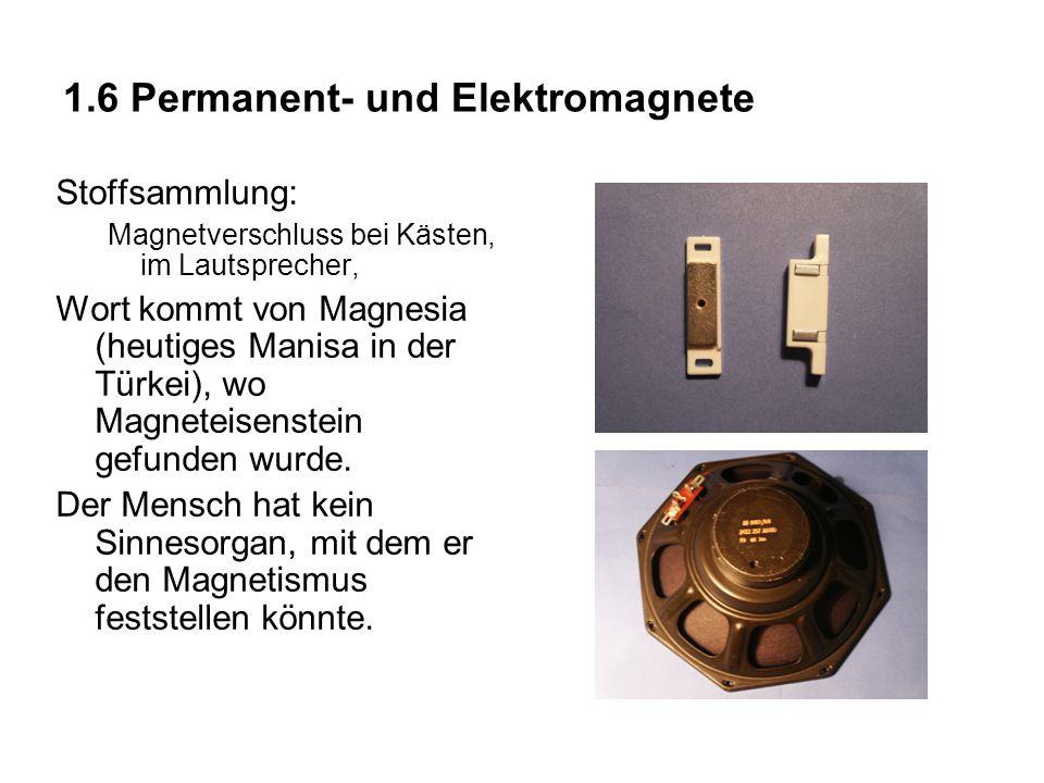 1.6 Permanent- und Elektromagnete
