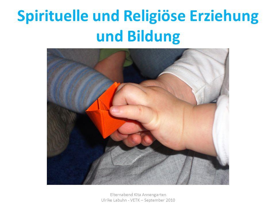 Spirituelle und Religiöse Erziehung und Bildung