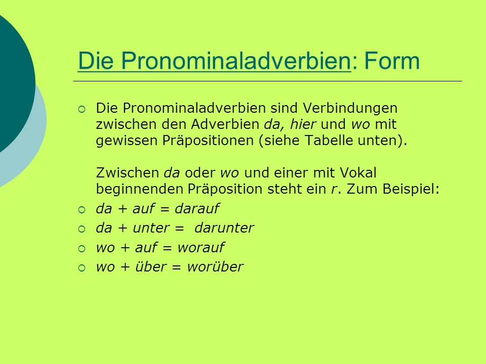 Die Pronominaladverbien: Form