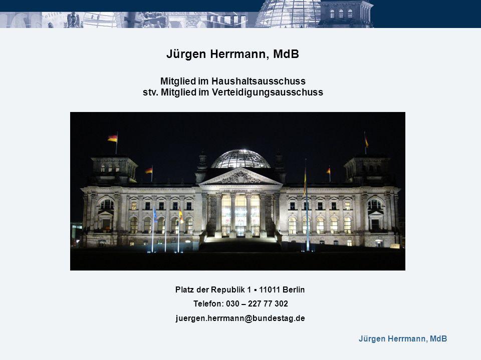 Jürgen Herrmann, MdB Mitglied im Haushaltsausschuss