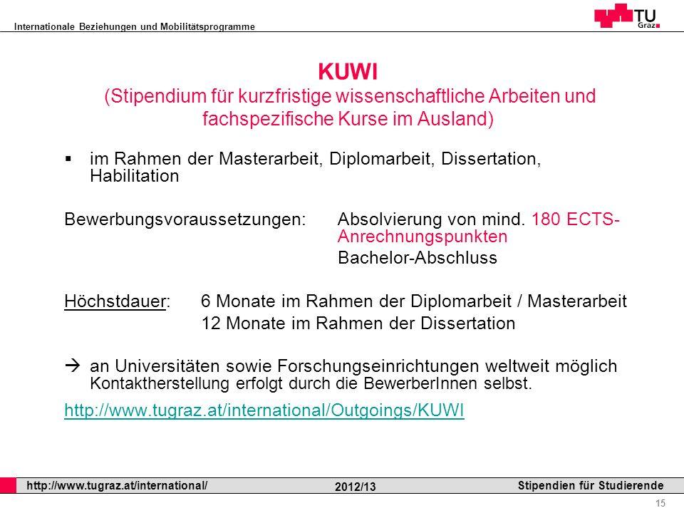 KUWI (Stipendium für kurzfristige wissenschaftliche Arbeiten und fachspezifische Kurse im Ausland)