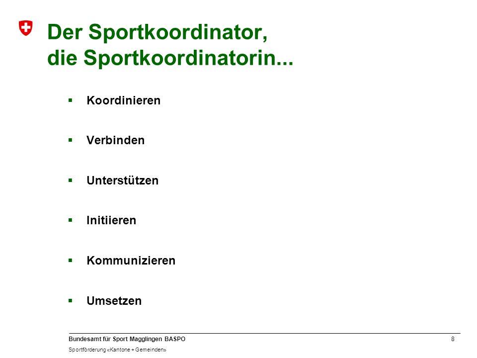 Der Sportkoordinator, die Sportkoordinatorin...